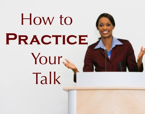 How to Practice Before Giving a Talk | Becoming a Christian ...